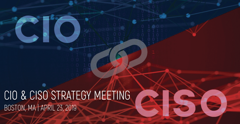What to Expect at the CIO & CISO Strategy Meeting in Boston