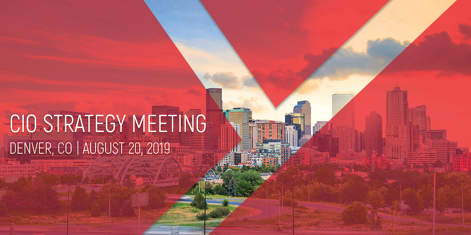 Launching the CIO Strategy Meeting, August 20, 2019, Denver, CO